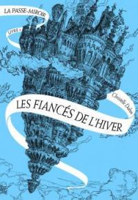 La-passe-miroir--Les-fiances-de-lhiver.jpg